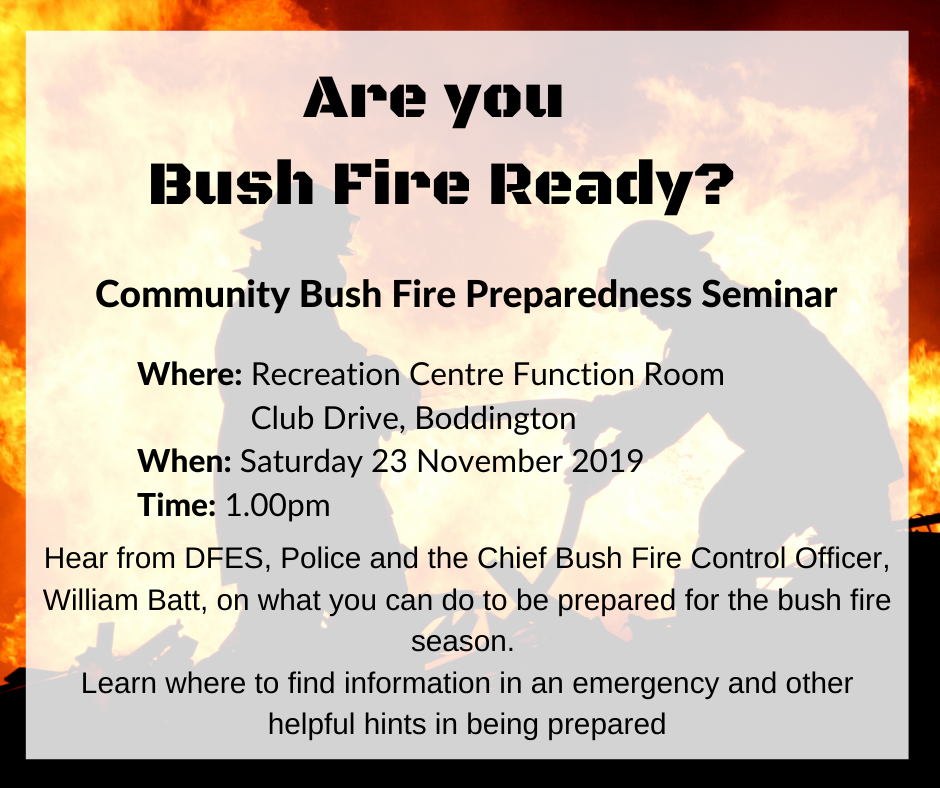COMMUNITY BUSH FIRE PREPARDNESS SEMINAR